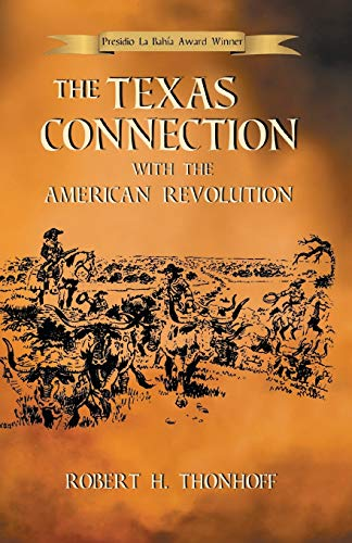 9781571684189: The Texas Connection with the American Revolution