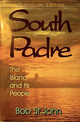 9781571684196: South Padre: The Island and Its People