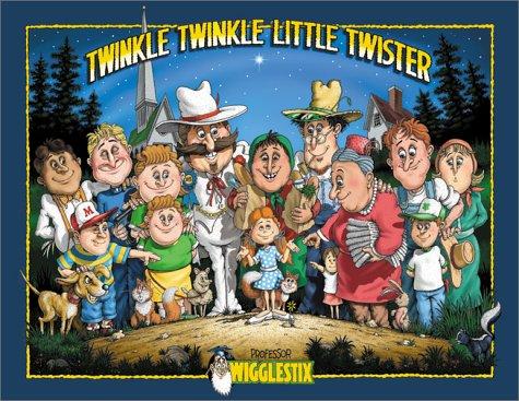 Twinkle Twinkle Little Twister (Weather Series) (1571684476) by Ross, Tim; Wigglestix