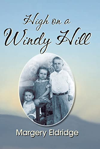 9781571684806: High on a Windy Hill