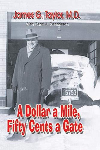 A Dollar A Mile, Fifty Cents a: James G. Taylor