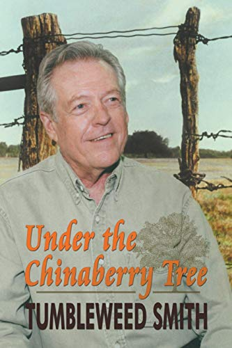 9781571685230: Under the Chinaberry Tree: East Texas Folkways