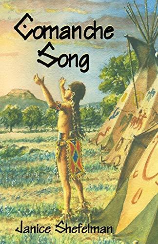 9781571686374: Comanche Song