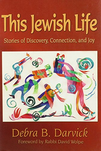 9781571687296: This Jewish Life: Stories of Discovery, Connection, and Joy