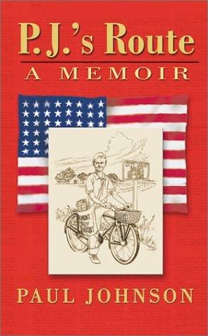 9781571687487: P.J.'s Route: A Memoir