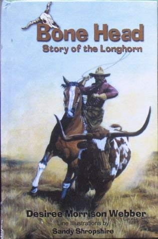 Bonehead: Story of the Longhorn