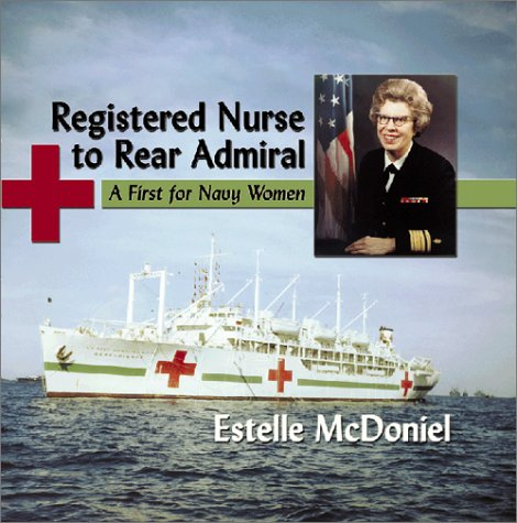 9781571687661: Registered Nurse to Rear Admiral: A First for Navy Women