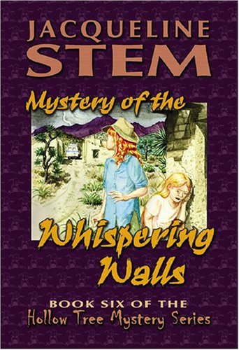 9781571688446: Mystery of the Whispering Walls (Hollow Tree Mysteries)
