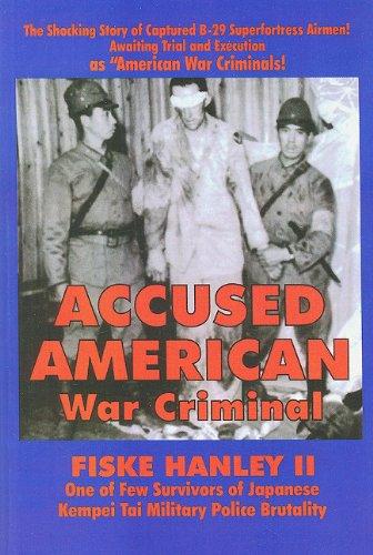 Accused American War Criminal: Hanley, Fiske