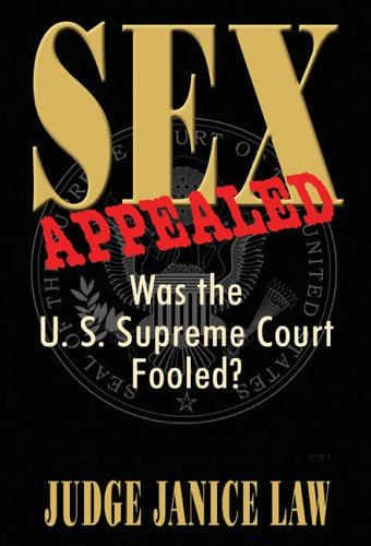 9781571688880: Sex Appealed: Was the U.S. Supreme Court Fooled?