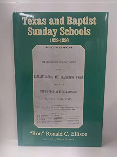 Texas and Baptist Sunday Schools: A History: Ellison, Ron