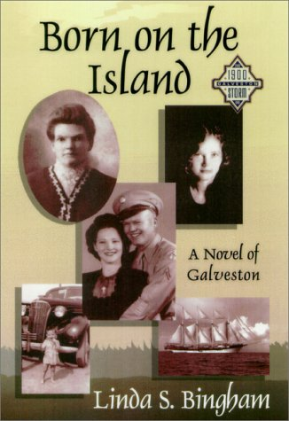 Born on the Island: Bingham, Linda