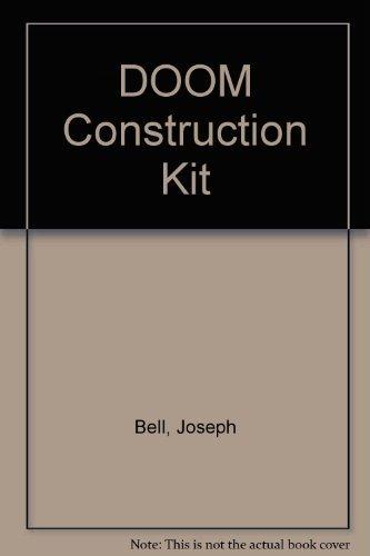 Doom Contruction Kit : Mastering and Modifying: David Skrede; Joseph