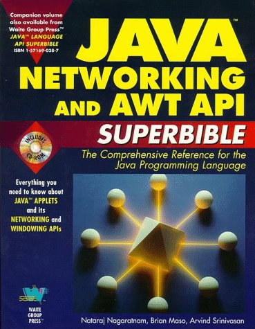 Stock image for Java Networking and Awt Api Superbible: The Comprehensive Reference for the Java Programming Language for sale by Bayside Books