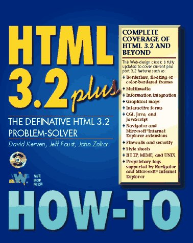 Html 3.2 Plus How-To: Kerven, David, Foust,