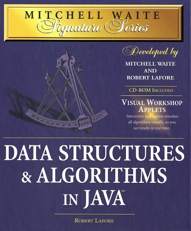 Data Structures & Algorithms in Java with CDROM (Mitchell Waite Signature): Robert Lafore; ...