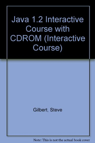 9781571691491: Java 1.2 Interactive Course with CDROM