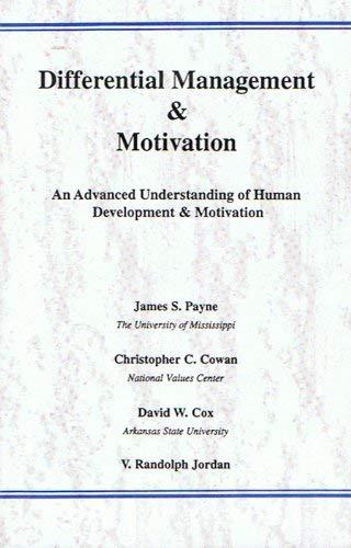 9781571710000: Differential Management & Motivation: An Advanced Understanding of Human Development & Motivation