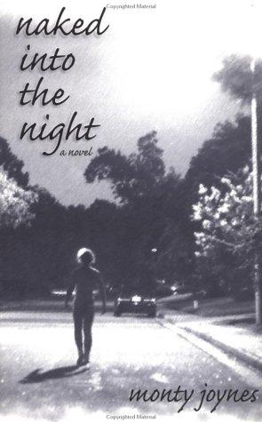 9781571740557: Naked into the Night: A Novel