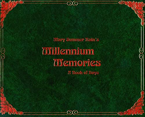 Millennium Memories: A Book of Days (9781571740748) by Mary Summer Rain