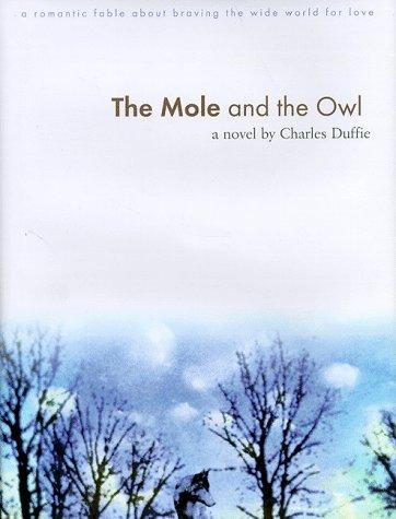 9781571740823: The Mole and the Owl: The Original Novella