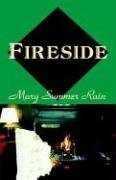 Fireside: Summer Rain, Mary