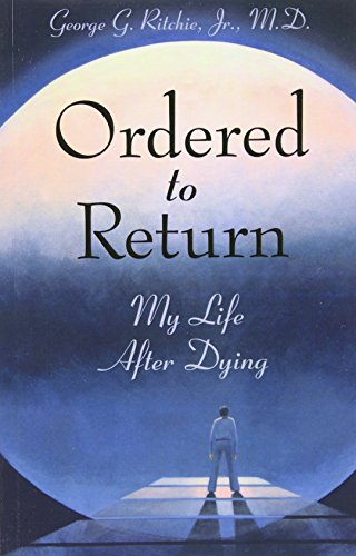 9781571740960: Ordered to Return: My Life After Dying