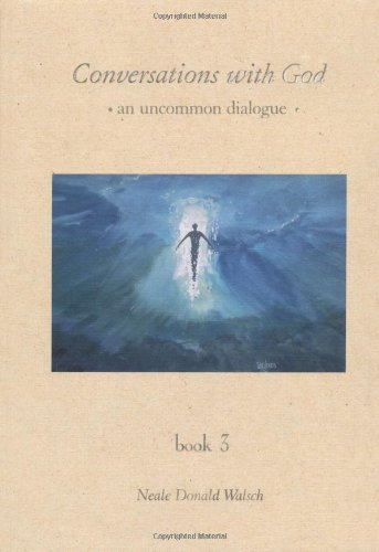 9781571741035: Conversations With God : An Uncommon Dialogue (Book #3)