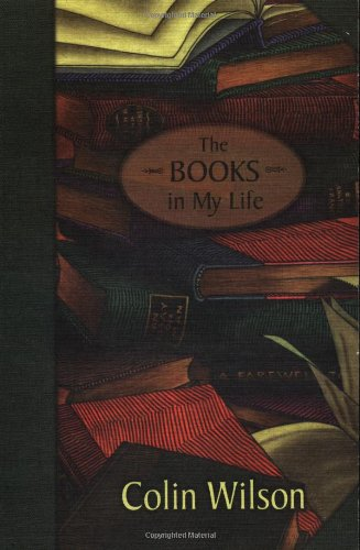 The Books in My Life: Wilson, Colin