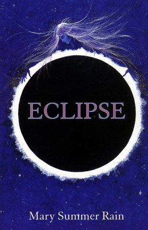 Eclipse: Mary Summer Rain