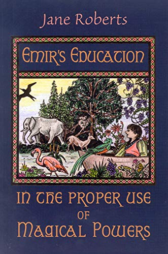 9781571741424: Emir's Education in the Proper Use of Magical Powers