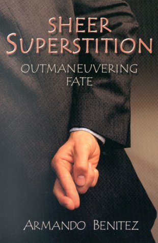 9781571741806: Sheer Superstition: Outmaneuvering Fate
