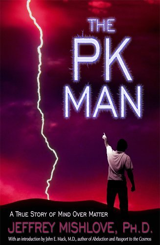 9781571741837: The PK Man: A True Story of Mind Over Matter