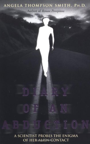 9781571742018: Diary of an Abduction: A Scientist Probes the Enigma of Her Alien Contact