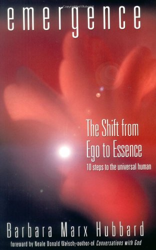 9781571742049: Emergence: The Shift from Ego to Essence