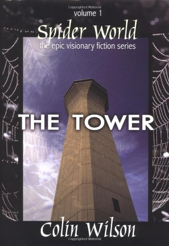 9781571742391: Spider World: The Tower (Spider World: Epic Visionary Fiction) (Bk. 1)