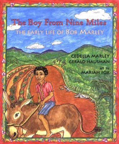 9781571742827: The Boy from Nine Miles: The Early Life of Bob Marley (Young Spirit Books)
