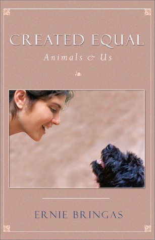 9781571743107: Created Equal: Animals and Us