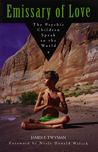 9781571743237: Emissary of Love: The Psychic Children Speak to the World