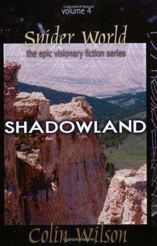 9781571743992: Shadowland: Spider World Vol 4 (Epi Visionary Fiction Series)