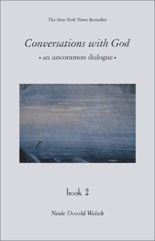 9781571744005: Conversations With God: An Uncommon Dialogue Book 2