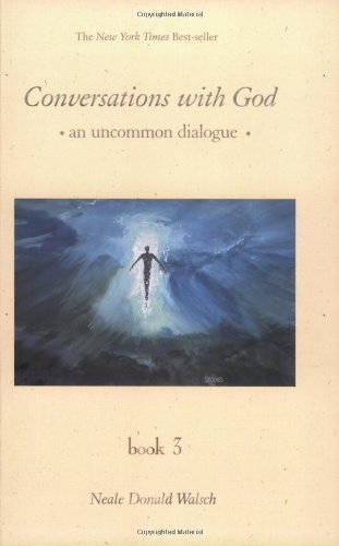 9781571744012: Conversations With God: An Uncommon Dialogue, Book 3