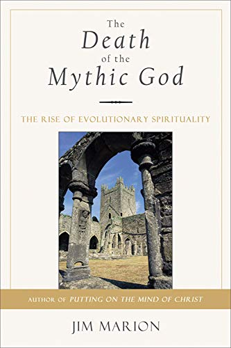 9781571744067: The Death of the Mythic God: The Rise of Evolutionary Spirituality
