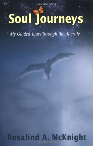 9781571744135: Soul Journeys: My Guided Tours through the Afterlife
