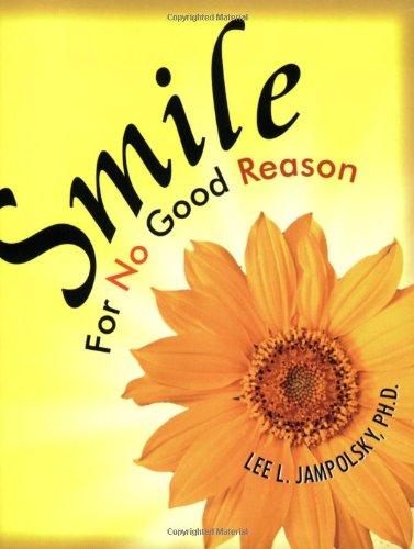 9781571744159: Smile for No Good Reason