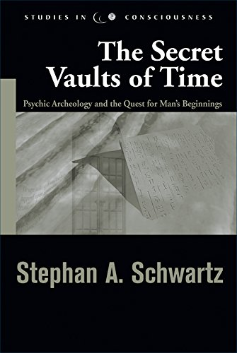 9781571744319: The Secret Vaults of Time: Psychic Archaeology and the Quest for Man's Beginnings (Studies in Consciousness)