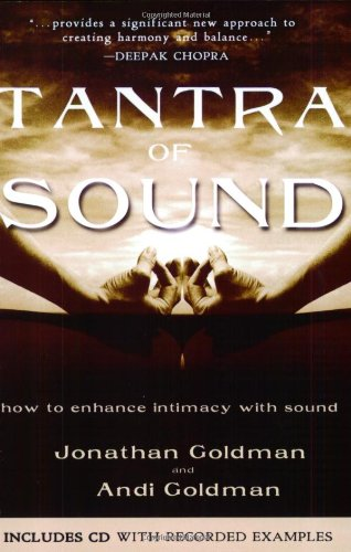 9781571744326: Tantra of Sound: How to Enhance Intimacy with Healing