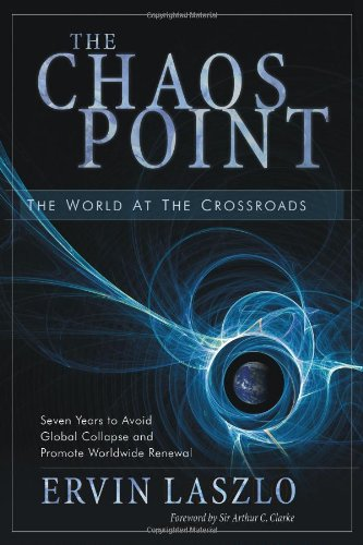 9781571744852: The Chaos Point: The World at the Crossroads