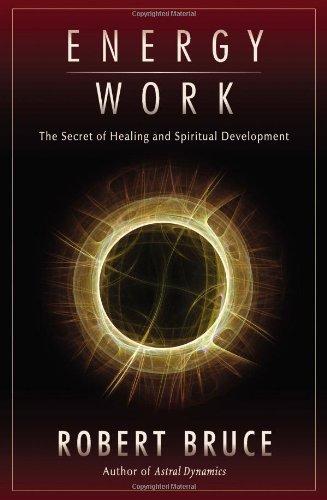 9781571745408: Energy Work: The Secret of Healing and Spiritual Development