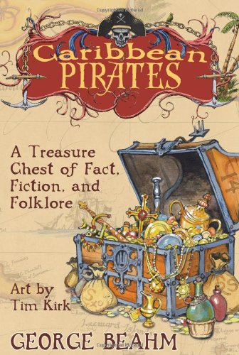 9781571745415: Caribbean Pirates: A Treasure Chest of Fact, Fiction, and Folklore
